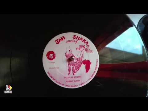 Johnny Clark ‎– Got To Be Strong / Babylon