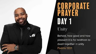 Day 1 of Corporate Prayer