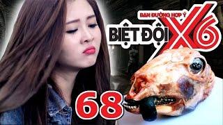 BIỆT ĐỘI X6 | Tập 68 | Ribi Sachi Faptv | Nếm món ăn kinh dị - sao Việt lầy lội xin đồ ăn | 050517