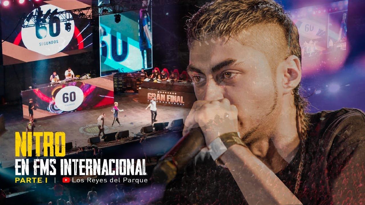 NITRO EN FMS INTERNACIONAL PARTE I - LOS REYES DEL PARQUE CAPÍTULO III