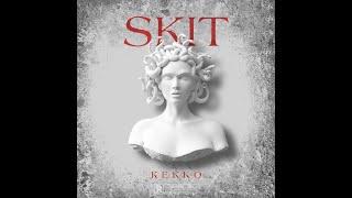 Kekko - Skit (Official Video)