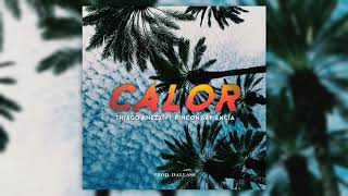 Thiago Anezzi - Calor ft. Rincon Sapiência (Prod. Dallass)