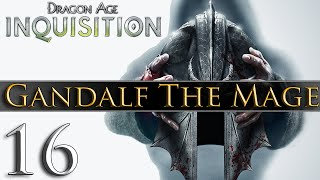 Dragon Age: Inquisition [PC] Gameplay - Gandalf The Mage #16 ~ Save The Soldiers!