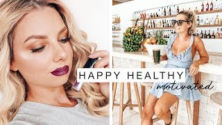 How I Got Happy, Healthy & Motivated in March