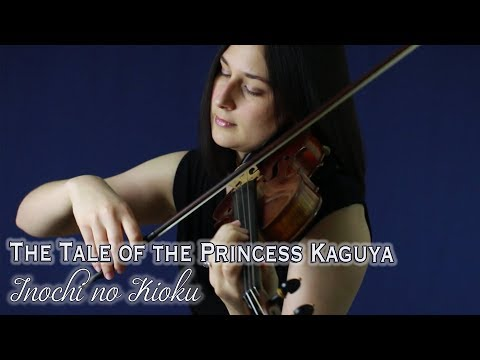 The Tale of the Princess Kaguya: Inochi no Kioku (violin & piano)