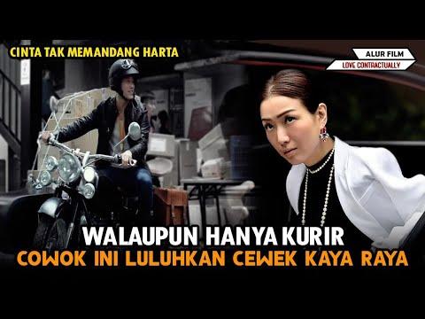Ketika Kurir MISKIN Luluhkan  Cewek Polos KAYA RAYA- Alur Film Love Contractually (2017)