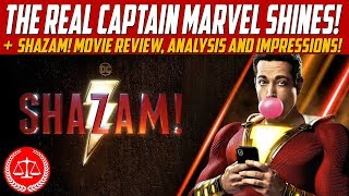 The Real Captain Marvel Shines! SHAZAM! Movie Review, Analysis and Impressions!