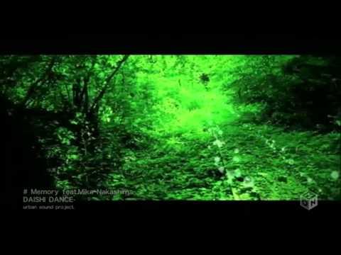 DAISHI DANCE Memory Feat Mika Nakashima