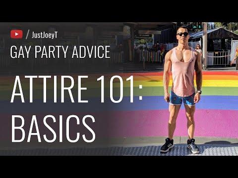 Attire 101: Basics | #Gay #Party #Advice | JustJoeyT