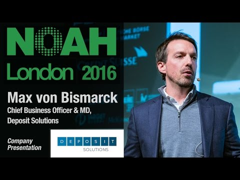 Max von Bismarck, Deposit Solutions - NOAH16 London