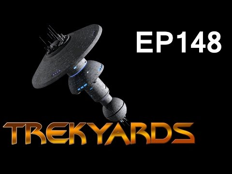 Trekyards EP148 - Earth Spacedock
