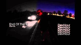 End Of The Road Remix - DevHour Ft. Machine Gun Kelly