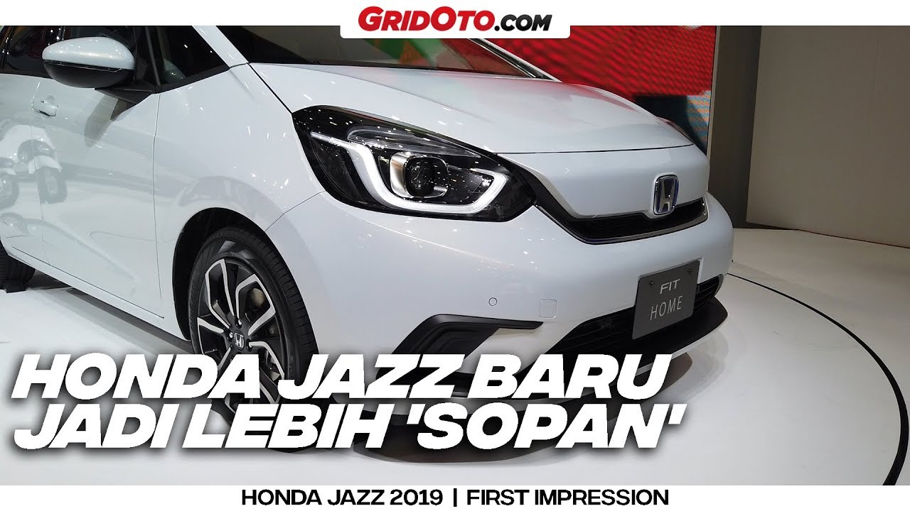 World Premiere All New Honda Jazz 2020 Desain Jadi Lebih Membulat First Impression Gridoto