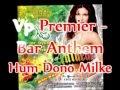 Vp Premier - Mukesh & Asha Bhosle - Hum Dono Milke Remix - Tumhari Kasam - Bar Anthem