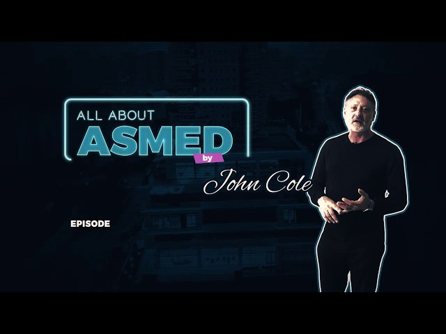 All About ASMED by John Cole - Asistant Education