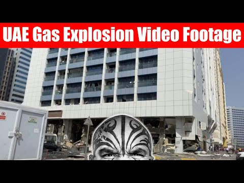 Video #3751 - Abu Dhabi Gas Explosion Video Footage From UAE Expats