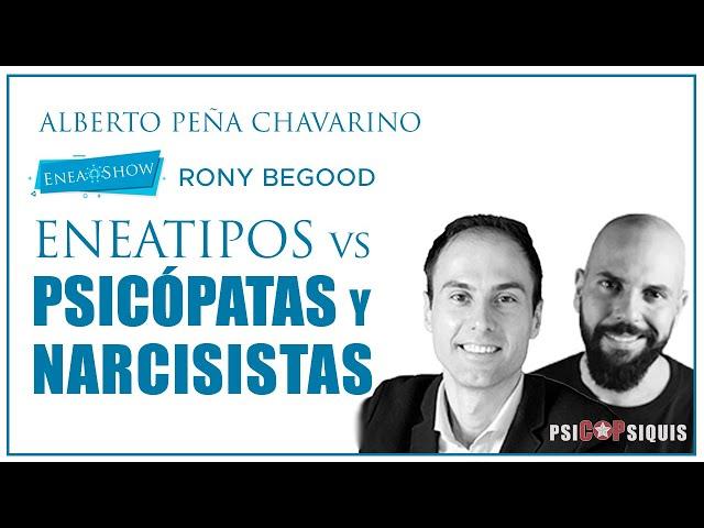 Eneatipos vs Psicópatas y Narcisistas | Enea-Show con Rony Begood (psiCOPsiquis)