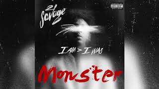 21 Savage - Monster [I Am I Was] Instrumental