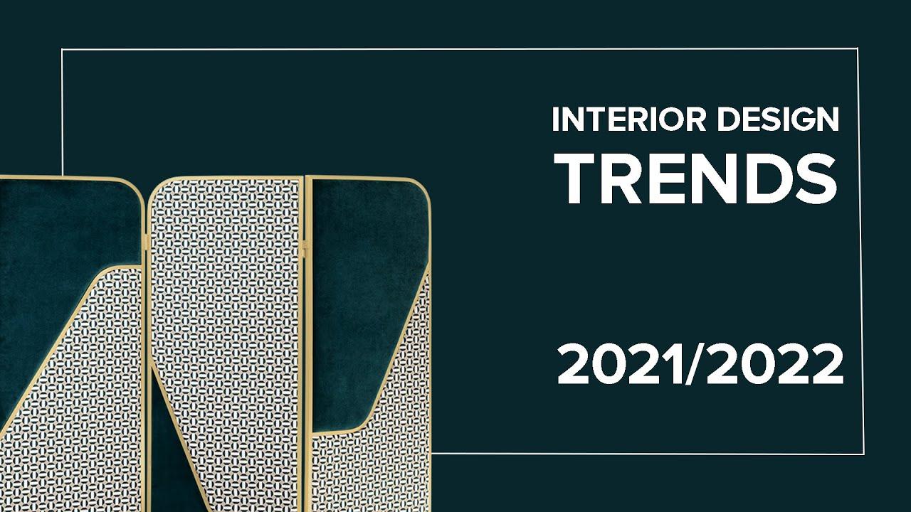 Interior Design Trends 2022 - YouTube