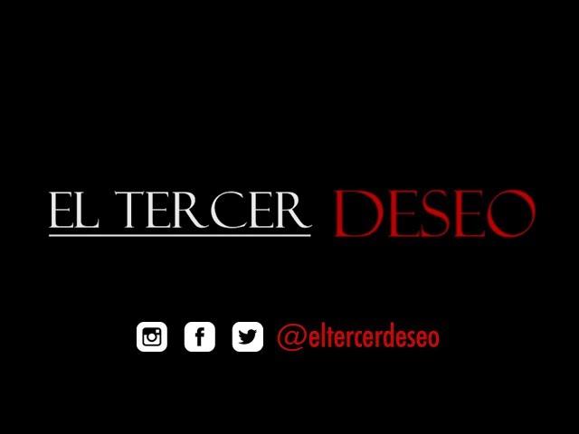 Trailer El Tercer Deseo OFICIAL