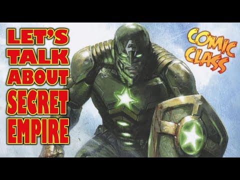 Let's Ramble About Secret Empire - Comic Class