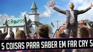 5 COISAS PARA SABER ANTES DE JOGAR FAR CRY 5 (PC, XBOX e PS4)