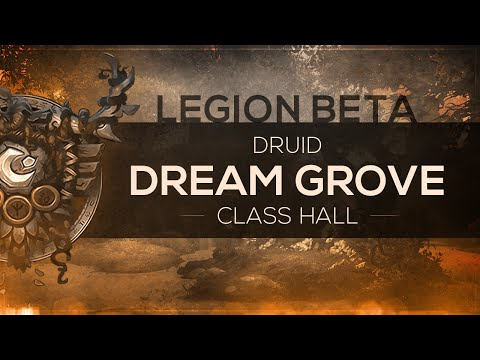 WoW LEGION Beta - Class Hall | Druid