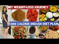 My weight-loss journey //1200 calorie Indian diet plan for weight loss //lose 10 kg in 1 month//
