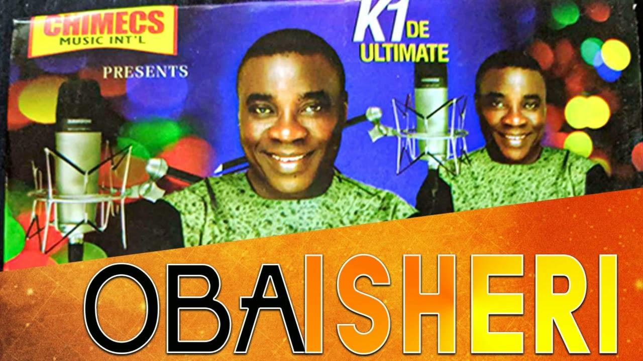 Download K1 DE ULTIMATE   OBA ISHERI   LATEST FUJI SONG 2020/2021