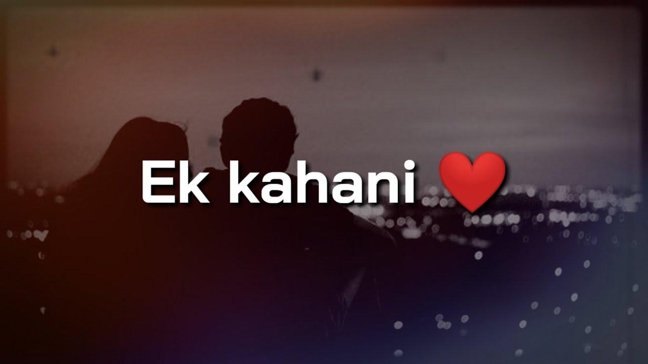 Ek Kahani ❤ Best heart touching Love story ❤ Hindi Love Poetry