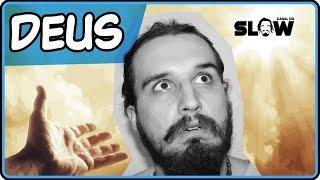 DEUS. | Canal do Slow 57