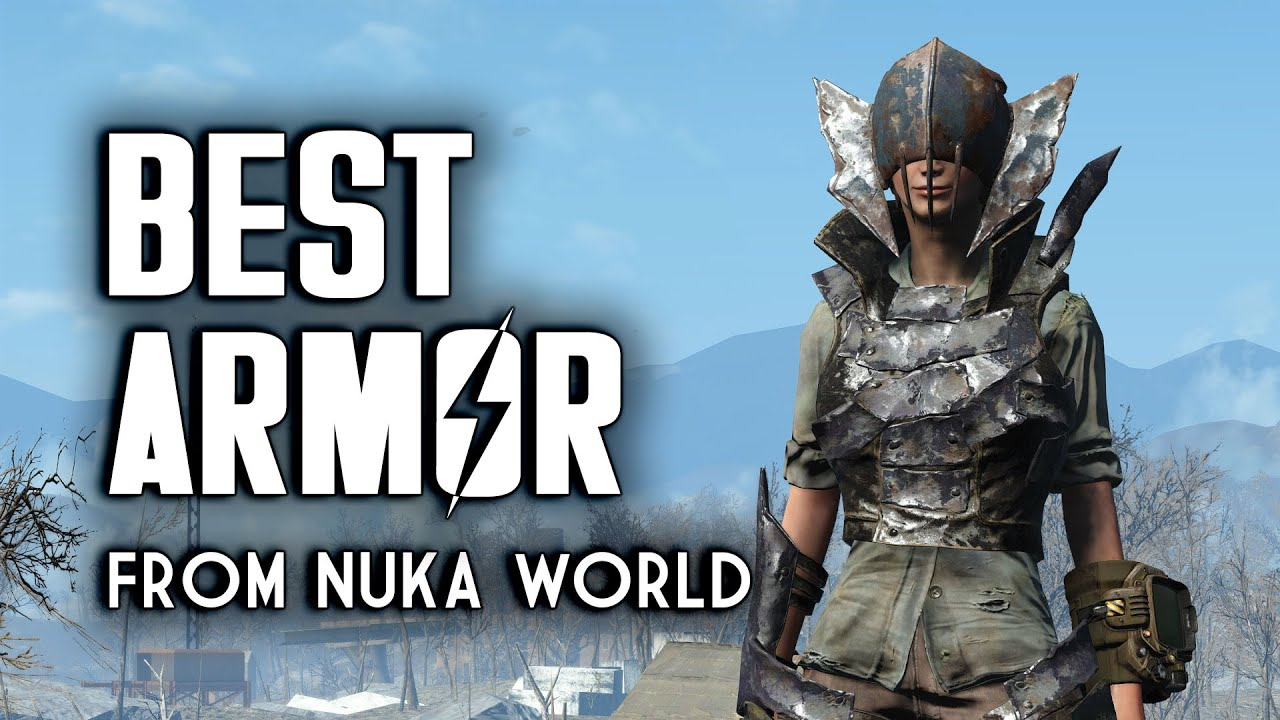 The Best Armor from Nuka World