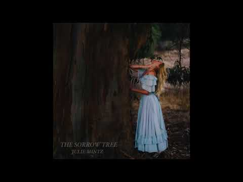 Julie Mintz - The Sorrow Tree (Written and produced by Moby)