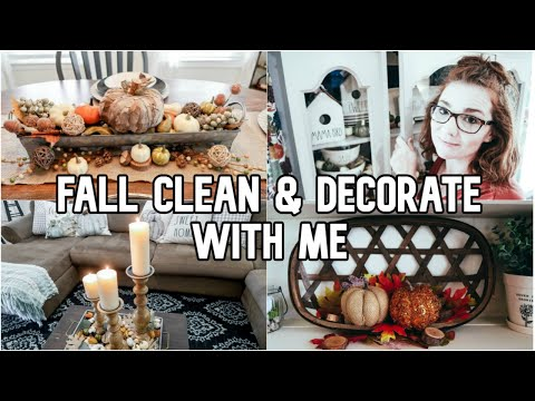 Fall Clean and Decorate With Me 2019 | Ultimate Whole House Clean With Me | Farmhouse Decor