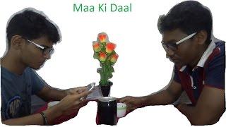 Maa Ki Daal | BKK Productions || Kir Kir #1