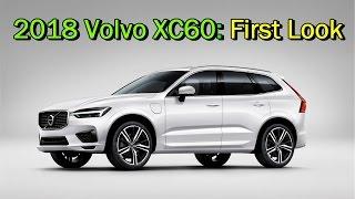 2018 Volvo XC60: First Look | Geneva Auto Show 2017