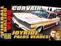 CHEVY CORVAIR JOYRIDE in PALOS VERDES! - FIREBALL MALIBU VLOG 404