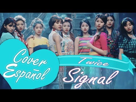 Twice - Signal - Spanish Cover - Cover Español - Edith