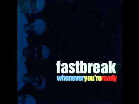 Fastbreak - Whenever You're Ready (1999) - FULL ALBUM