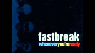 Fastbreak - Whenever You