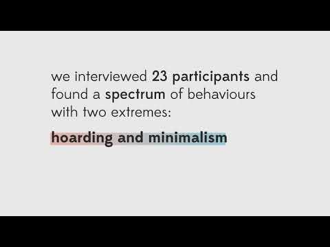 Hoarding and Minimalism