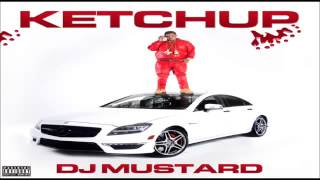 DJ Mustard ft. TC4800, E-40, Ty Dolla $ign - 4Gs (Ketchup Mixtape)