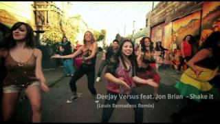 Смотреть клип Deejay Versus Ft. Jon Brian - Shake It