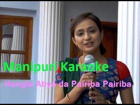 Karaoke - Hangla Atiya Da Pairiba
