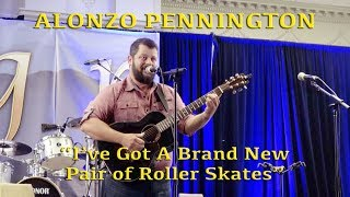 "Alonzo Pennington - ""I've Got a Brand New Pair of Roller Skates"""