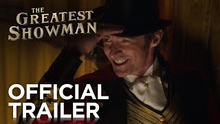 THE GREATEST SHOWMAN | Official Trailer #1