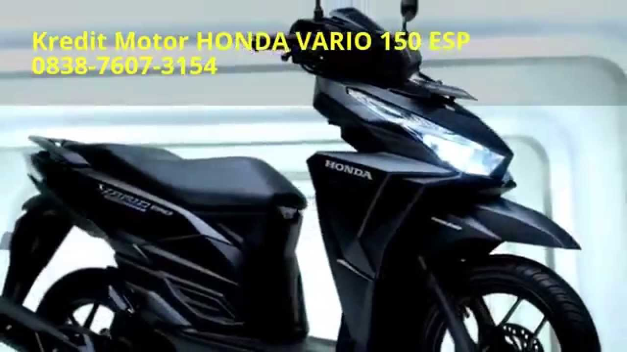 Daftar Kredit Motor Honda Vario 150 Cc All New Esp Exclusive Matte Blue Kab Semarang Cash Cod You
