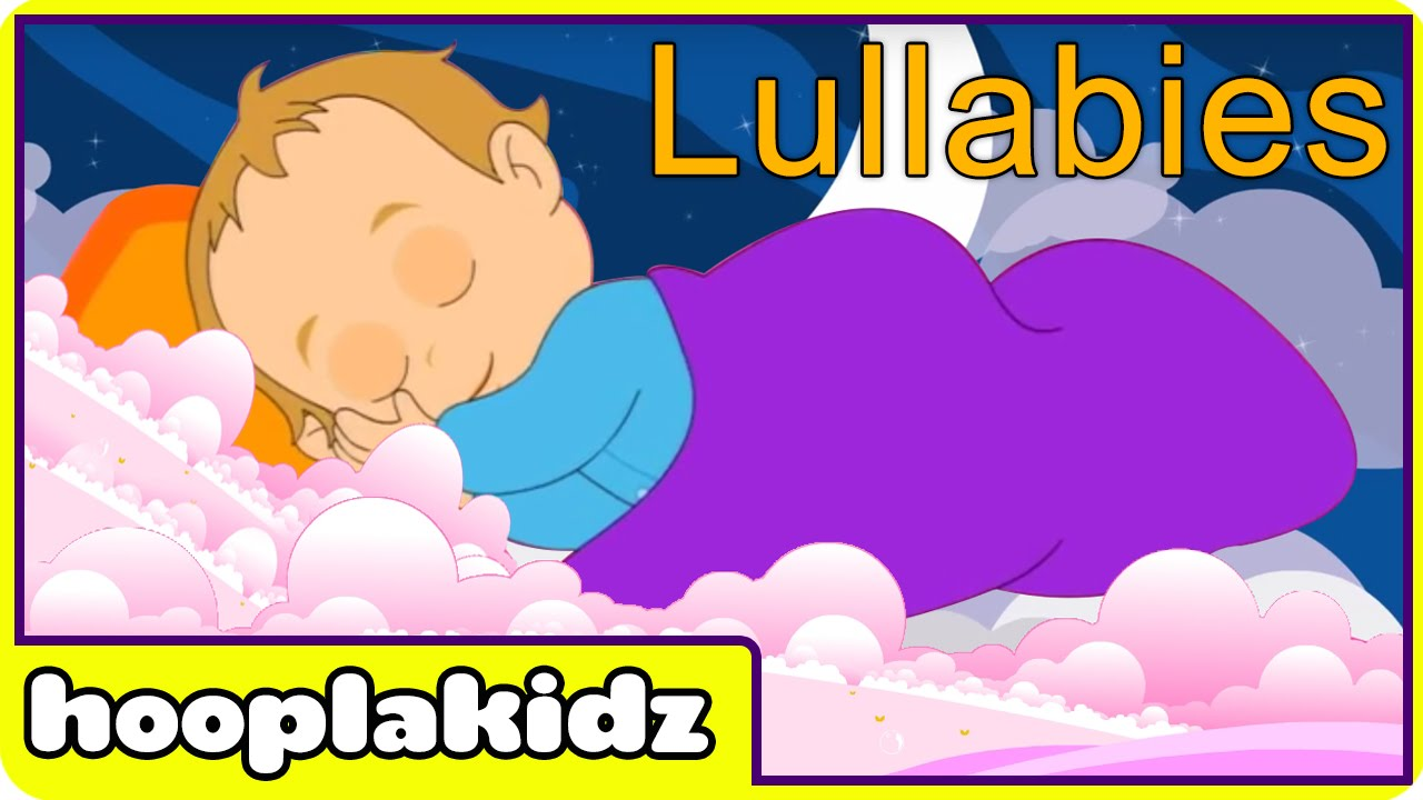 Hooplakidz Rock A Bye Baby Lullabies For Babies And More Youtube