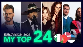 Eurovision 2021 - My TOP 24 (NEW 🇮🇹🇵🇹🇩🇰🇪🇪 Italy - Portugal - Denmark - Estonia / Italia - Danmark )