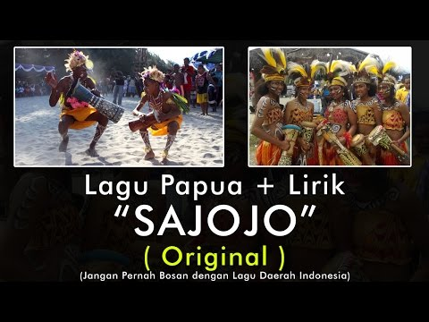 Sajojo Papua - ORIGINAL INDONESIA !!  ( Karaoke Lyrics  )